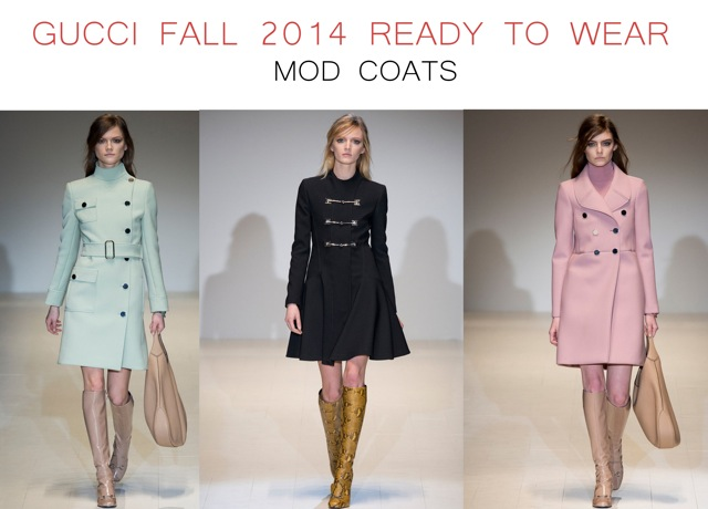 Gucci Fall 2014 Ready to Wear Mod coats - by Chic n Cheap Living