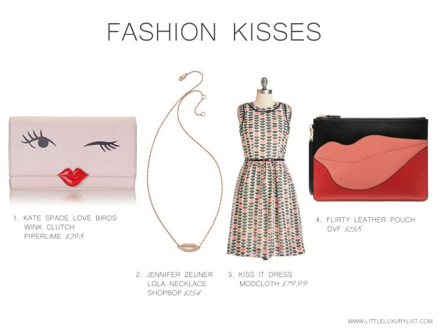 Fashion kisses by little luxury list