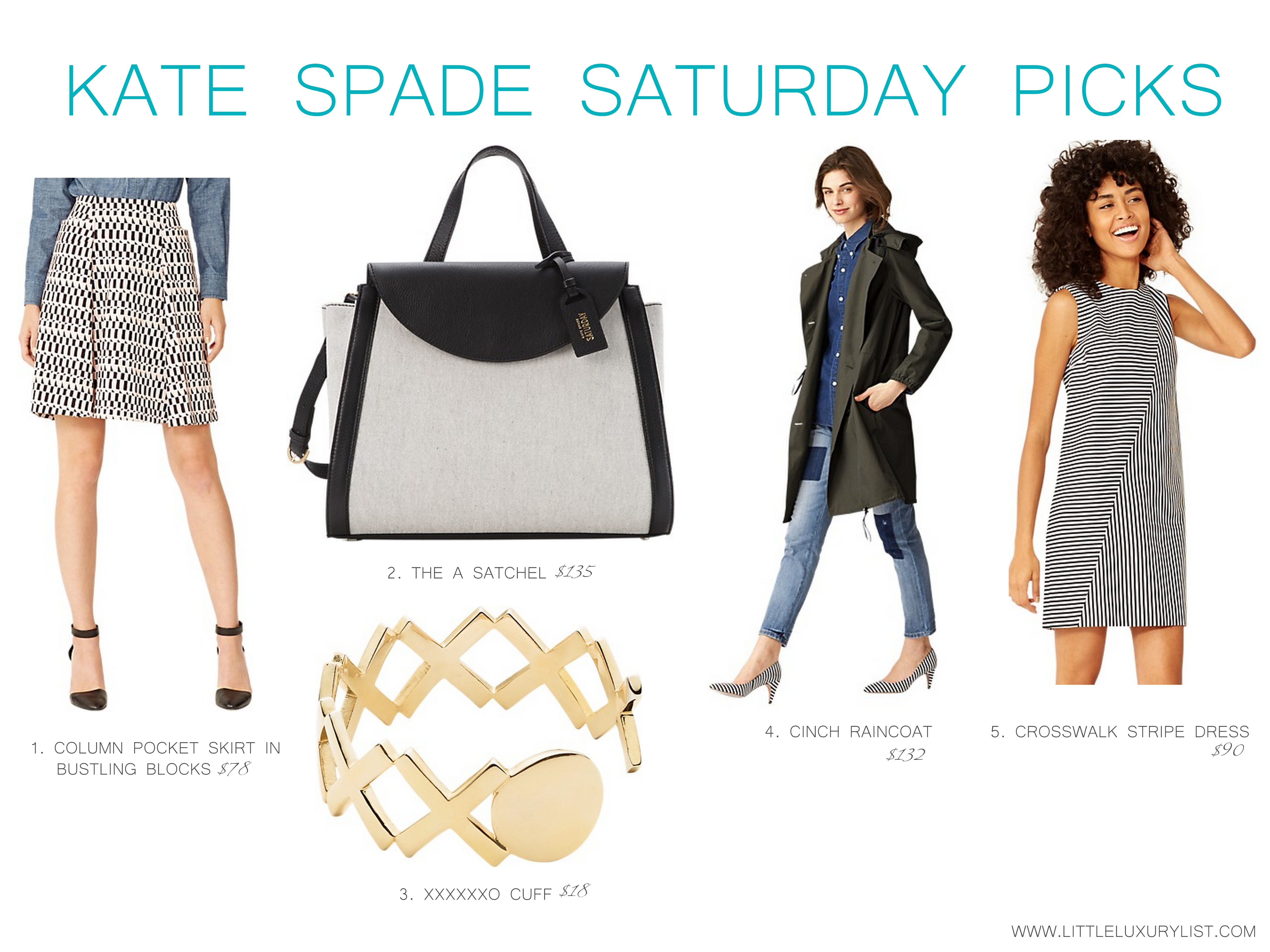 Kate Spade Saturday Picks by little luxury list
