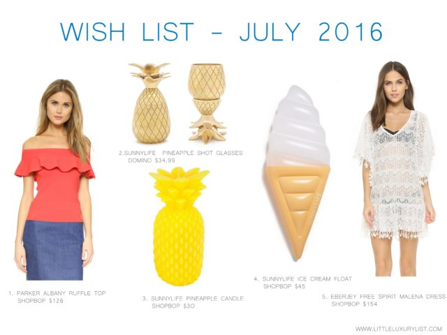 Wish list - July 2016 by little luxury list