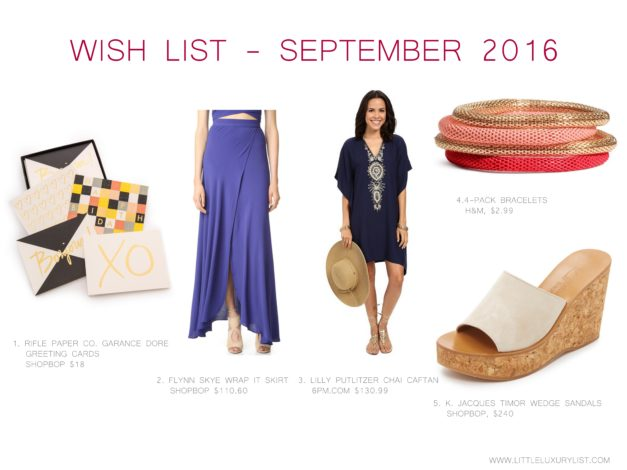 Wish list - September 2016 by little luxury list