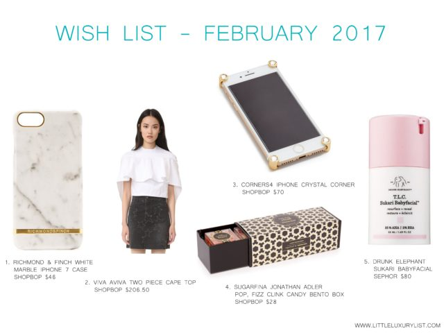 Wish list - February 2017 by little luxury list
